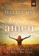 Before Amen: The Power of a Simple Prayer book